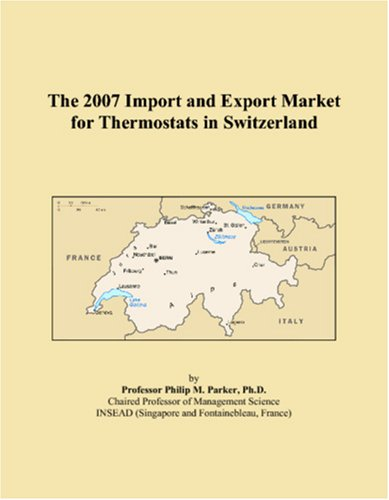 The 2007 Import and Export Market for Thermostats in Switzerland