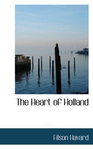 The Heart of Holland