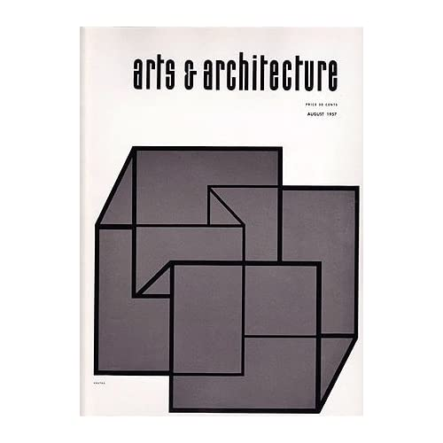 Arts and Architecture magazine, August 1957, Vol. 74, No. 8, Entenza, John (editor)