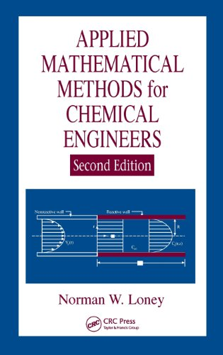 Applied Mathematical Methods for Chemical Engineers,...