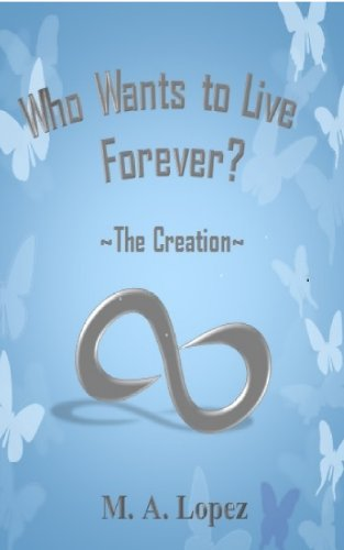 Book: Who Wants To Live Forever - The Creation by Mark Lopez