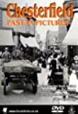 echange, troc Chesterfield's Past in Pictures [Import anglais]