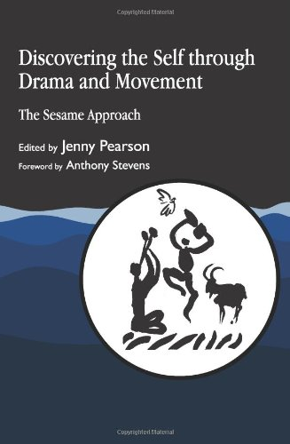 Discovering the Self through Drama and Movement: The Sesame Approach