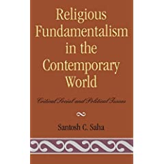 Religious Fundamentalism in the Contemporary World: Critical Social and Political Issues