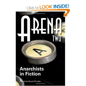 Arena 1: On Anarchist Cinema
