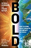 img - for How to Go Big, Create Wealth and Impact the World Bold (Hardback) - Common book / textbook / text book
