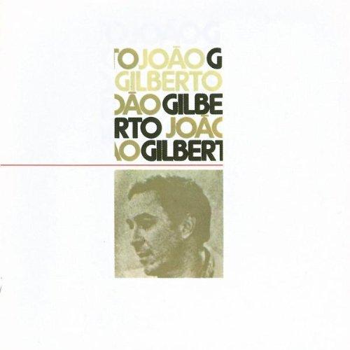 Joao Gilberto-Joao Gilberto 1973-BR-CD-FLAC-1988-EMG Download