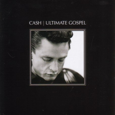 Johnny Cash - Cash - Ultimate Gospel (Retail Version) - Zortam Music