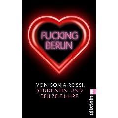 Fucking Berlin: Studentin und Teilzeit-Hure