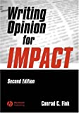 Writing Opinion for Impact