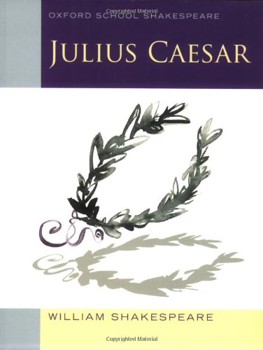 Julius Caesar By William Shakespeare Essay