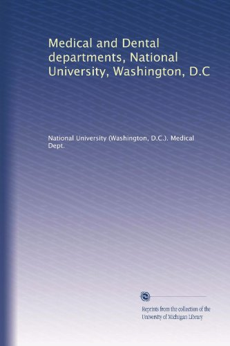 Medical And Dental Departments, National University, Washington, D.C