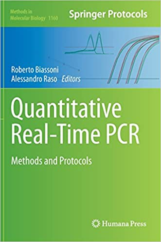Quantitative Real-Time PCR: Methods and Protocols (Methods in Molecular Biology)