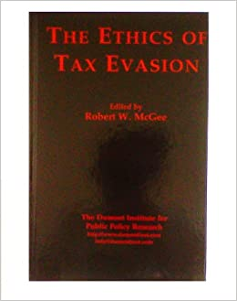tax evasion utilitarian approach To establish the ethics of tax avoidance, two ethical standards were applied: the  utilitarianism approach and the deontology approach the former approach.