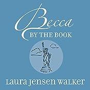 Becca by the Book: A Getaway Girls Novel | Laura Jensen Walker
