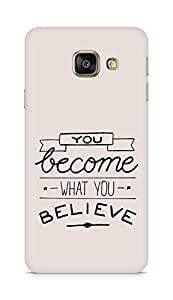 AMEZ you become what you believe Back Cover For Samsung Galaxy A3 (2016 EDITION)
