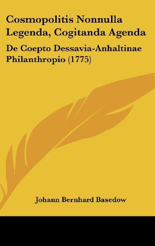 Cosmopolitis Nonnulla Legenda, Cogitanda Agenda: de Coepto Dessavia-Anhaltinae Philanthropio (1775)