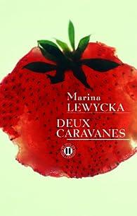 Deux caravanes par Marina Lewycka