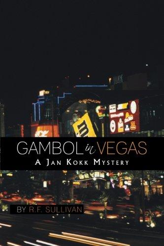 GAMBOL IN VEGAS: A Jan Kokk Mystery