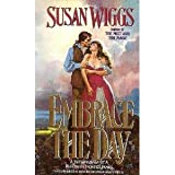 Embrace the Day (0061080500) by Wiggs, Susan