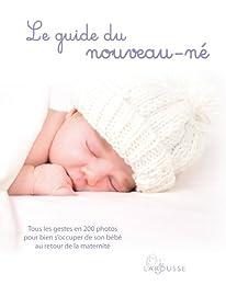 Le guide du nouveau-né - Nouvelle présentation
