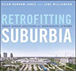 img - for [(Retrofitting Suburbia: Urban Design Solutions for Redesigning Suburbs)] [Author: Ellen Dunham-Jones] published on (January, 2009) book / textbook / text book