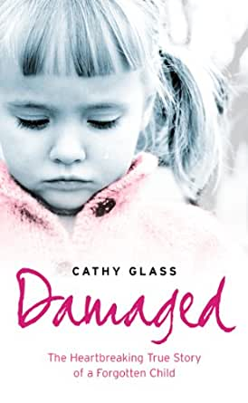 Damaged Book By Cathy Glass