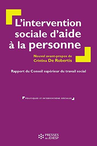 L'intervention sociale d'aide à la personne : Rapport du Conseil supérieur du travail social