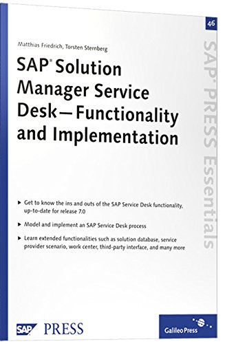 Sap Solution Manager Service Desk: Functionality And Implementation