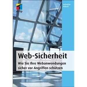 eBook Cover für  Web Sicherheit Wie Sie Ihre Webandwendungen sicher vor Angriffen sch uuml tzen