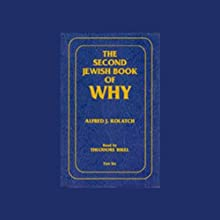 The Second Jewish Book of Why Audiobook by Alfred J. Kolatch Narrated by Theodore Bikel