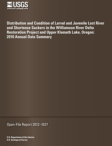 distribution-and-condition-of-larval-and-juvenile-lost-river-and-shortnose-suckers-in-the-williamson