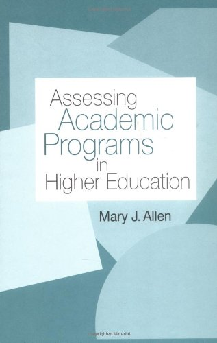 Assessing Academic Programs in Higher Education