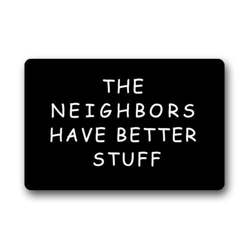 """Better Stuff Clearance Doormat """"The Neighbors Have Better Stuff"""" Pattern Non-Slip Indoor or Outdoor Door Mat Doormat Home Decor Rectangle - 23.6""""(L) x 15.7""""(W), 3/16"""" Thickness"""
