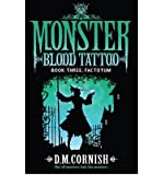 [ Monster Blood Tattoo: Factotum Book 3 ] By Cornish, D. M. ( Author ) Jan-2012 [ Paperback ] Monster Blood Tattoo: Factotum Book 3
