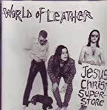 World of Leather Jesus Christ Superstar