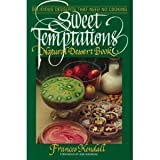 Sweet Temptations: Natural Dessert Book, Delicious Desserts that Need No Cooking