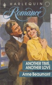 Another Time, Another Love (Harlequin Romance, No 3049), ANNE BEAUMONT