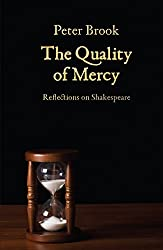 The Quality of Mercy: Reflections on Shakespeare