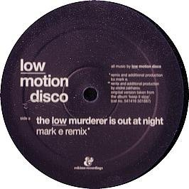 LOW MURDERER IS OUT AT NIGHT