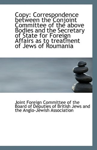 Copy: Correspondence between the Conjoint Committee of the above Bodies and the Secretary of State f