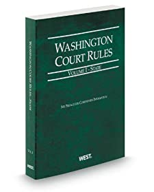 Washington Court Rules - Local, 2013 ed. (Vol. III, Washington Court Rules) Thomson West