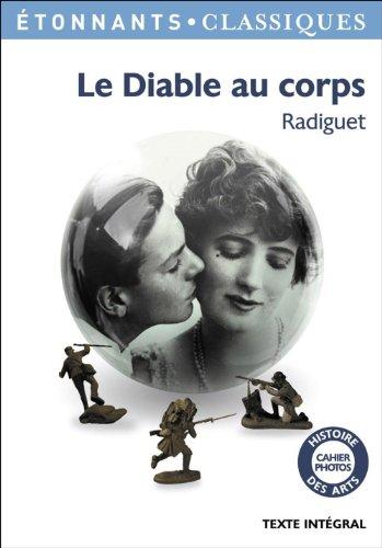 Raymond Radiguet - Le Diable au corps (GF ETONNANTS CLASSIQUES)