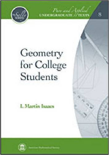Geometry for College Students (Pure and Applied...