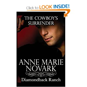 Anne Marie Novark – [Diamondback Ranch 02] – The Cowboy's Surrender  - Anne Marie Novark