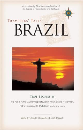 Travelers' Tales Brazil: True Stories (Travelers' Tales Guides)