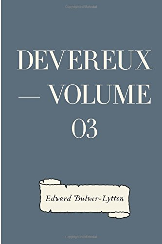 Devereux  -  Volume 03