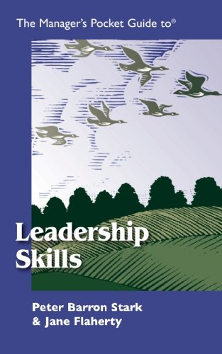 The Manager's Pocket Guide to Leadership Skills (Manager's Pocket Guide Series)