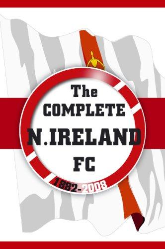 The Complete Northern Ireland FC 1<span class=hidden_cl>[zasłonięte]</span>882-20