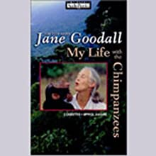 My Life with the Chimpanzees Audiobook by Jane Goodall Narrated by Jane Goodall